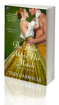The Duke Meets His Match -- Tina Gabrielle