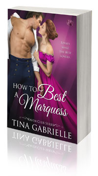 How to Best A Marquess -- Tina Gabrielle