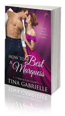 How to Beat a Marquess Tina Gabrielle